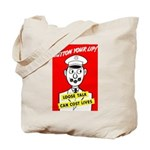 Button Your Lip! Tote Bag