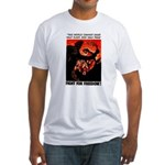 Fight For Freedom! Fitted T-Shirt
