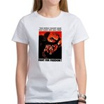 Fight For Freedom! Women's T-Shirt