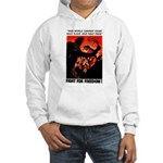 Fight For Freedom! Hooded Sweatshirt