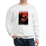 Fight For Freedom! Sweatshirt