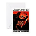 Fight For Freedom! Greeting Cards (Pk of 10)