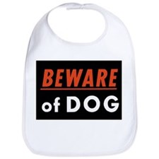 Beware of Dog Bib