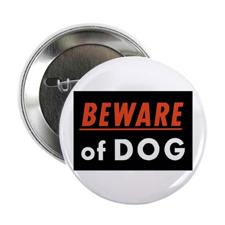 "Beware of Dog 2.25"" Button (100 pack)"