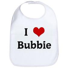 I Love Bubbie Bib