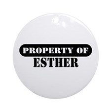 Property of Esther Ornament (Round)