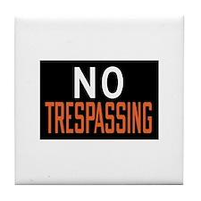 No Trespassing Tile Coaster