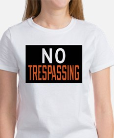 No Trespassing Tee