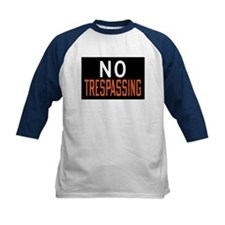 No Trespassing Tee