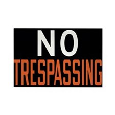 No Trespassing Rectangle Magnet