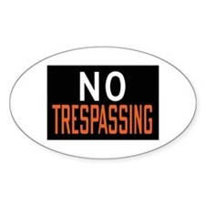 No Trespassing Oval Decal