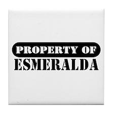 Property of Esmeralda Tile Coaster