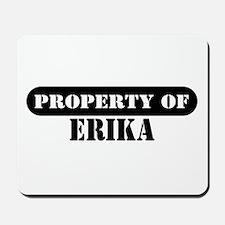 Property of Erika Mousepad