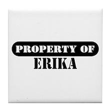Property of Erika Tile Coaster