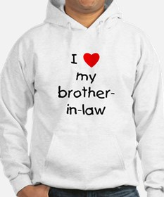 I love my brother-in-law Hoodie
