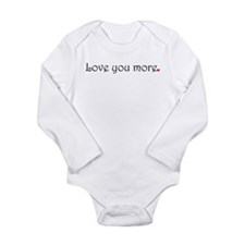 Love you more Body Suit