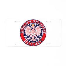 World's Greatest Dziadek Aluminum License Plate