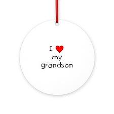 I love my grandson Ornament (Round)
