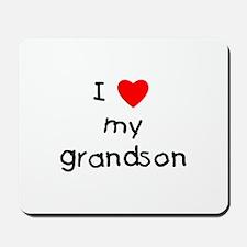 I love my grandson Mousepad