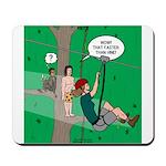Canopy Tour Zip Line Mousepad