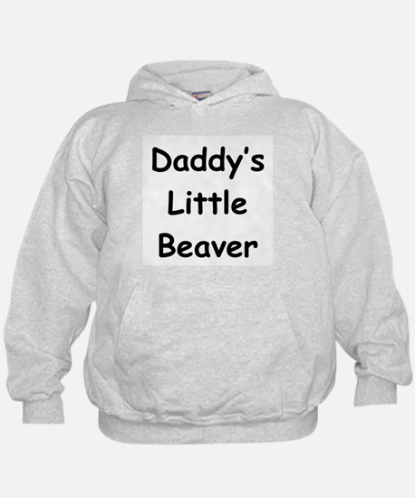 Daddy's Little Beaver Hoodie