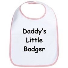 Daddy's Little Badger Bib