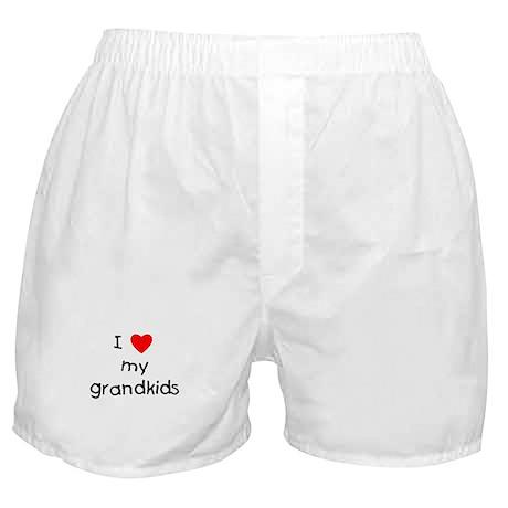 I love my grandkids Boxer Shorts