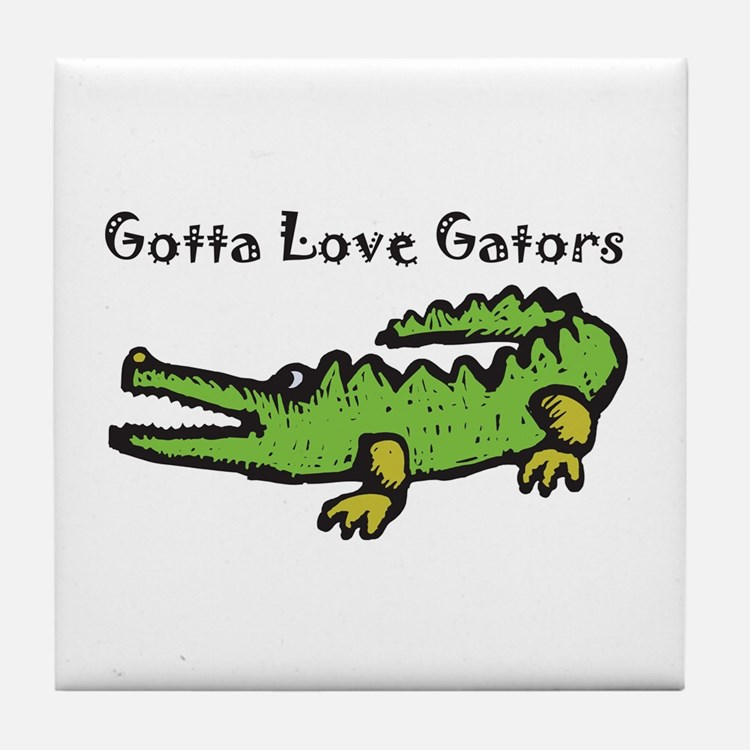 Gotta Love Gators Tile Coaster