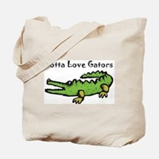 Gotta Love Gators Tote Bag