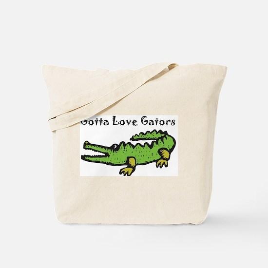 Gotta Love Gators Tote Bag