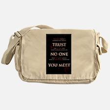 Trust No One You Meet Messenger Bag
