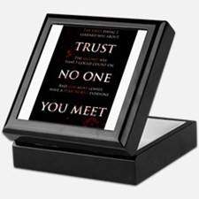 Trust No One You Meet Keepsake Box