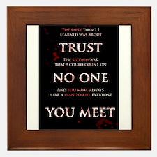 Trust No One You Meet Framed Tile