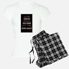 Trust No One You Meet Pajamas