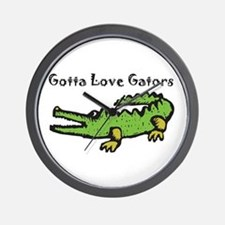 Gotta Love Gators Wall Clock