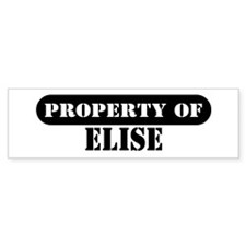 Property of Elise Bumper Bumper Sticker