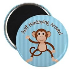"Just Monkeying Around 2.25"" Magnet (10 pack)"
