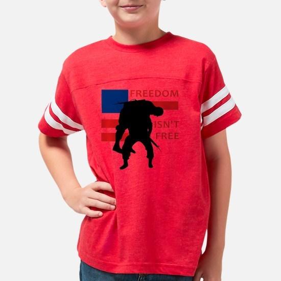 FREEDOM ISNT FREE Youth Football Shirt