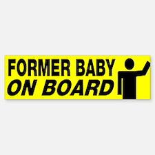 Former Baby On Board Bumper Bumper Bumper Sticker