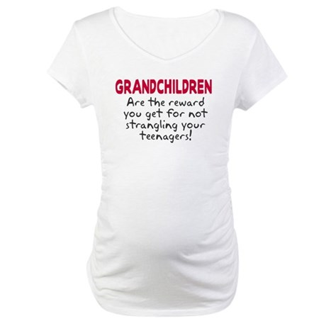 Grandchildren Reward Maternity T-Shirt