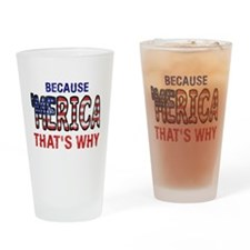 Because 'merica That's Why Drinking Glass