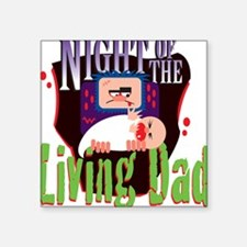 Night of the Living Dad Sticker