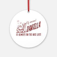 Nice List Daniella Christmas Ornament (Round)