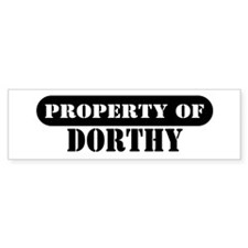 Property of Dorthy Bumper Bumper Sticker