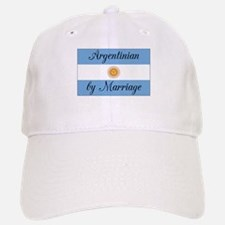 Argentinian by Marriage Baseball Baseball Cap