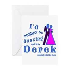 Dancing With Derek Greeting Card