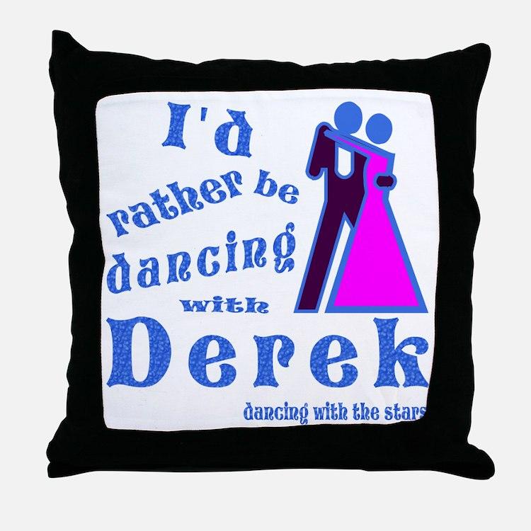 Dancing With Derek Throw Pillow