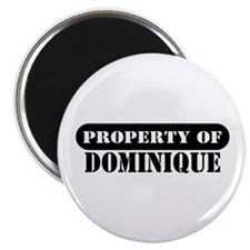 """Property of Dominique 2.25"""" Magnet (100 pack)"""