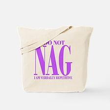 I do not NAG Tote Bag