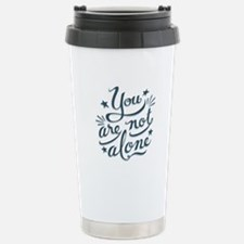 Not Alone Stainless Steel Travel Mug